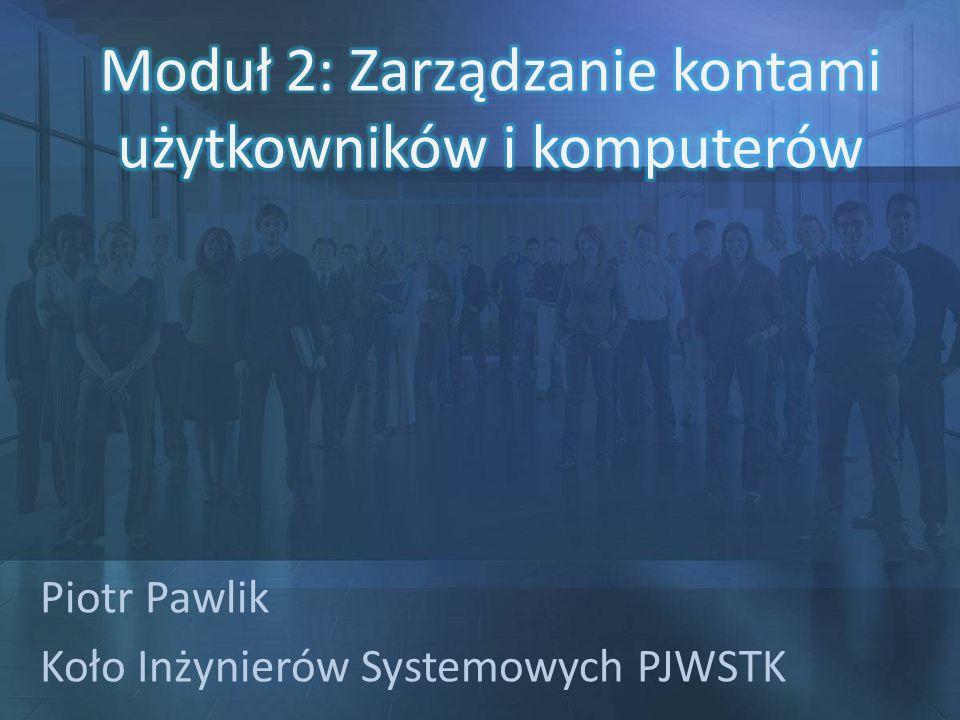 Piotr Pawlik Koło Inżynierów Systemowych PJWSTK