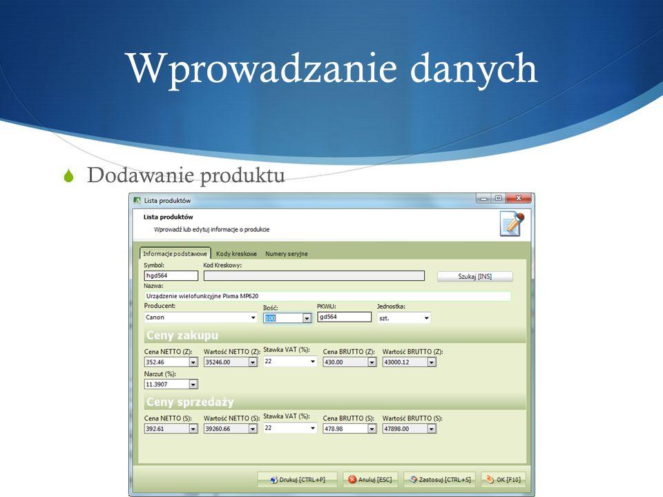 Wprowadzanie danych Dodawanie produktu