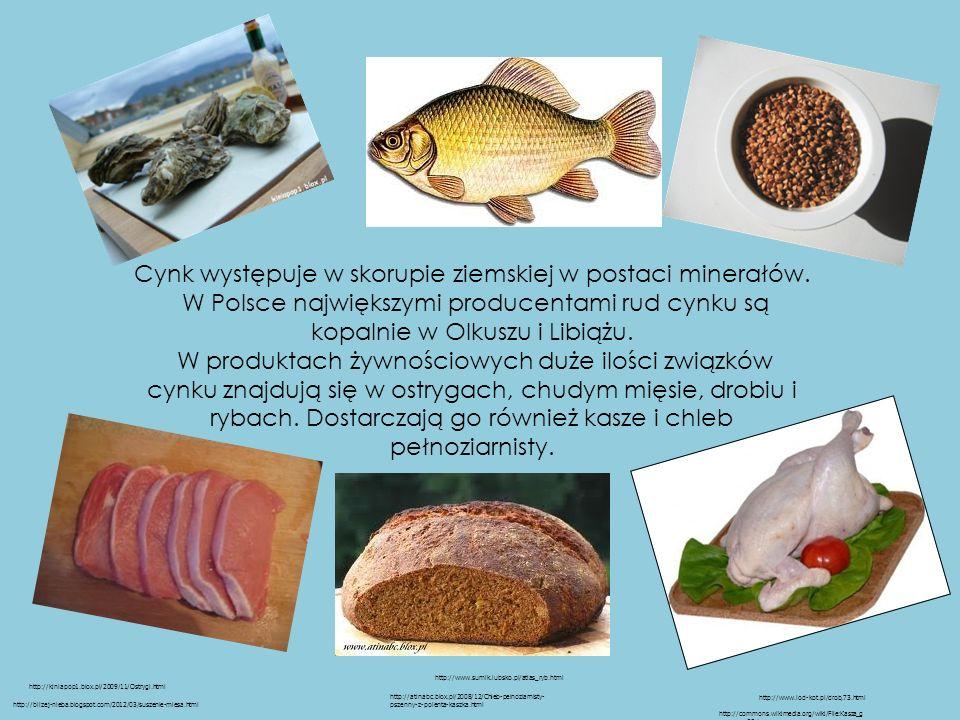 Cynk występuje w skorupie ziemskiej w postaci minerałów. W Polsce największymi producentami rud cynku są kopalnie w Olkuszu i Libiążu. W produktach ży
