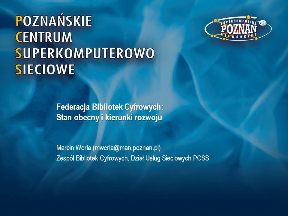 Federacja Bibliotek Cyfrowych – kierunki rozwoju Główne kierunki rozwoju FBC na najbliższy okres obejmują –Uruchomienie Wirtualnego Laboratorium Transkrypcji (http://wlt.synat.pcss.pl)http://wlt.synat.pcss.pl Narzędzie do grupowego opracowywania transkrypcji z wbudowaną usługą OCR i funkcją importu obiektów z bibliotek cyfrowych –Uruchomienie prototypowego portalu dostępowego do bazy wiedzy Dane m.in.