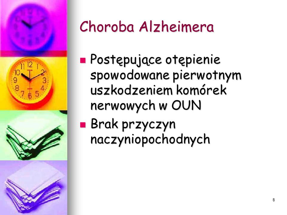 9 Choroba Alzheimera Objawy: Objawy: Amnezja Amnezja Apraksja Apraksja Anomia Anomia Zaburzenia adaptacji socjalnej Zaburzenia adaptacji socjalnej Zmiany nastroju Zmiany nastroju Prognoza zgon Prognoza zgon Przebieg postępujący Przebieg postępujący