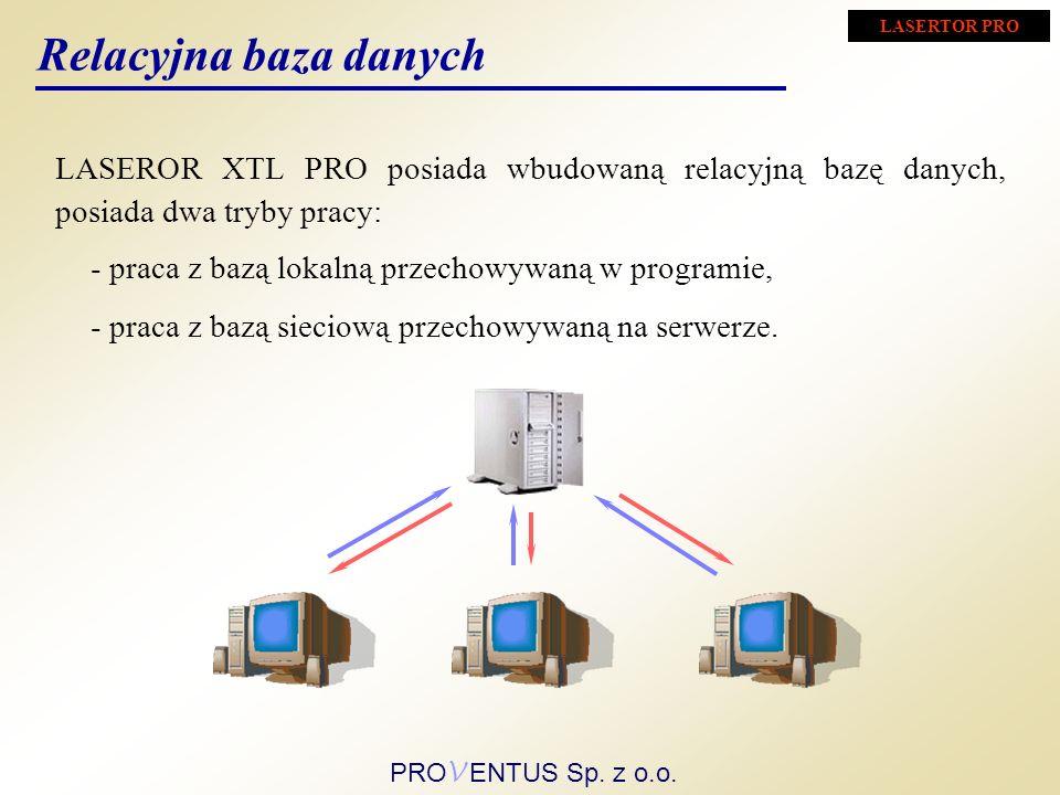 - praca z bazą lokalną przechowywaną w programie, LASEROR XTL PRO posiada wbudowaną relacyjną bazę danych, posiada dwa tryby pracy: Relacyjna baza dan