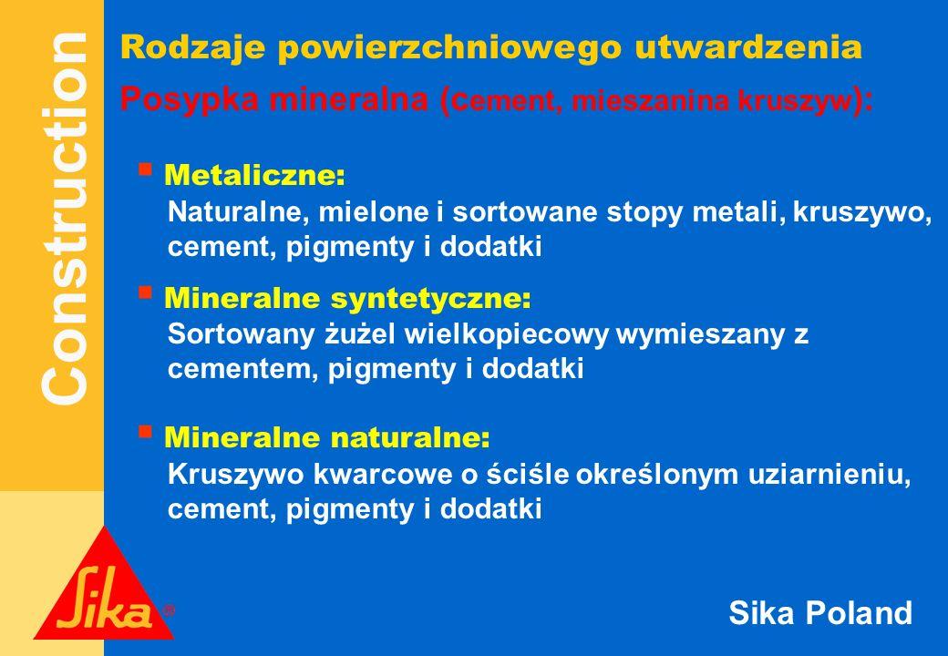 Construction Sika Poland W celu podniesienia walorów estetycznych lub odporności chemicznej posadzki, konieczne może być wykonanie powłoki lub oznaczeń na powierzchni: Sikafloor 2530 W Sikafloor 264 Dodatkowe wymagania