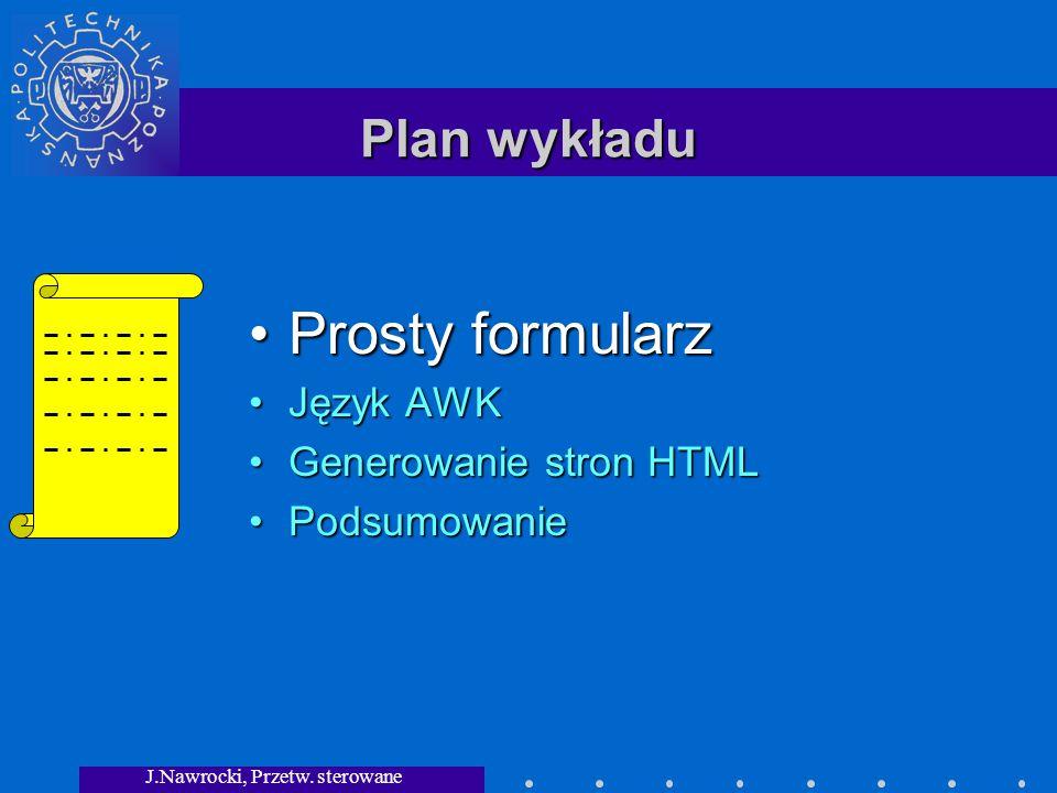 J.Nawrocki, Przetw. sterowane składnią Prosty formularz