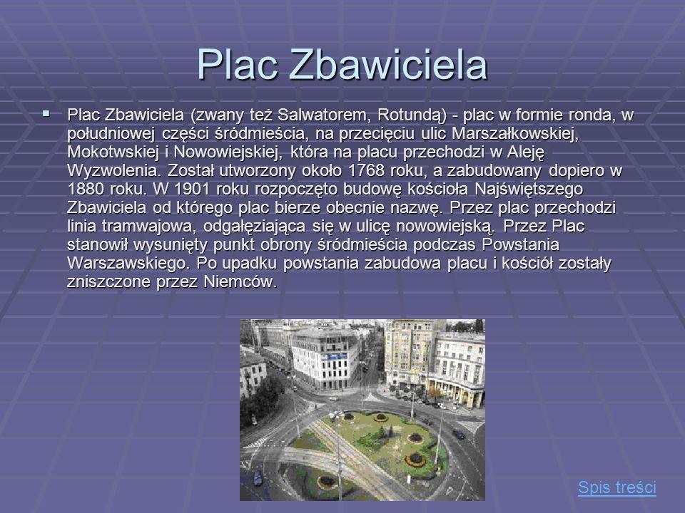 Plac Konstytucji Plac Konstytucji – plac zlokalizowany w południowej części śródmieścia, rozciąga się wzdłuż ulicy Marszałkowskiej, między ulicami Piękną, Koszykową, Śniadeckich i Waryńskiego.