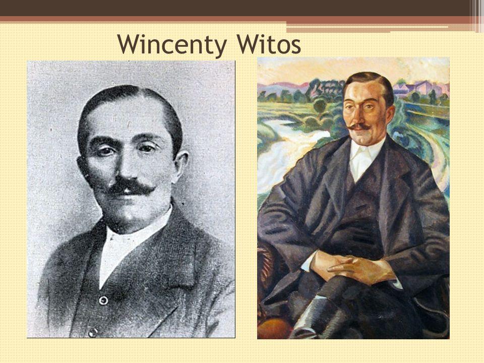 Wincenty Witos Wincenty Witos (ur. 22 stycznia 1874 w Wierzchosławicach koło Tarnowa, zm. 31 października 1945 w Krakowie) – polski polityk, działacz