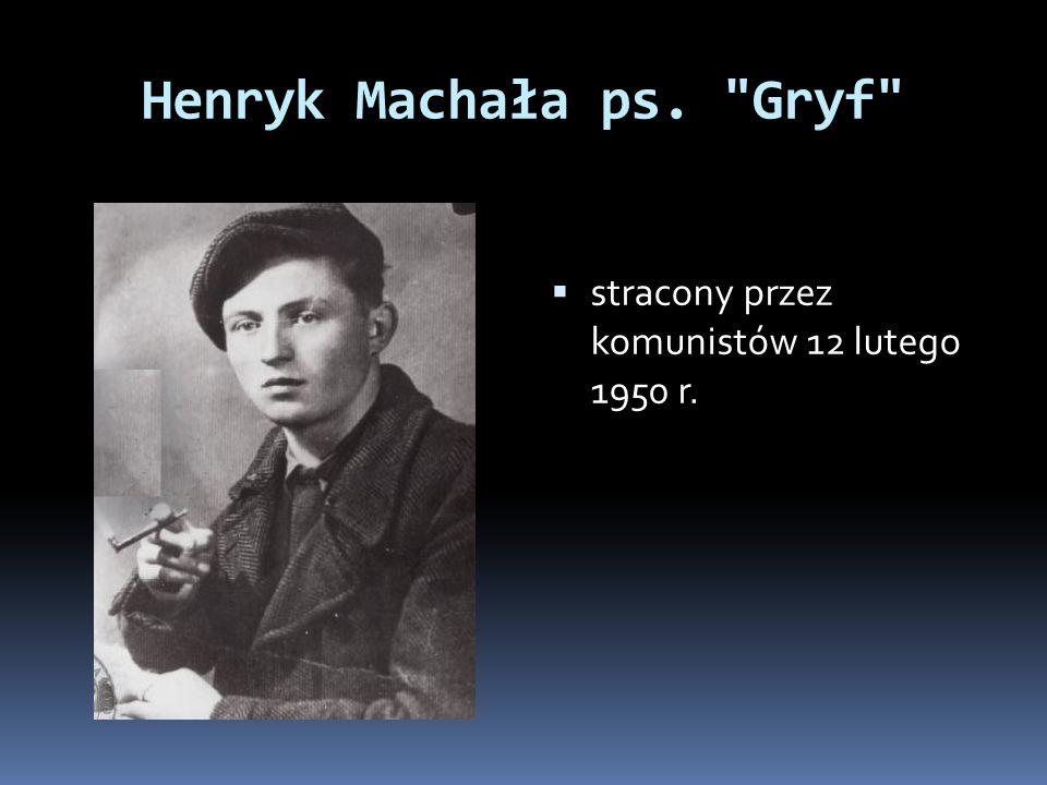 Henryk Machała ps.