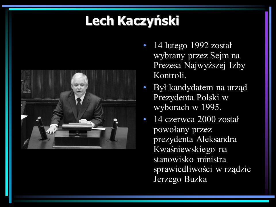 Lech Kaczyński 14 lutego 1992 został wybrany przez Sejm na Prezesa Najwyższej Izby Kontroli. Był kandydatem na urząd Prezydenta Polski w wyborach w 19