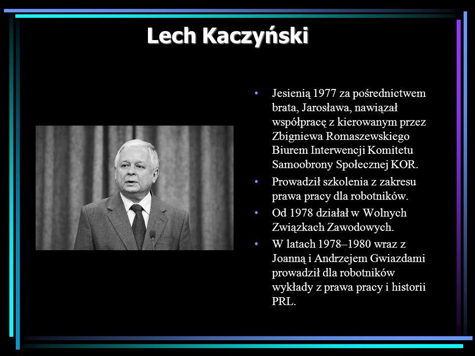 Lech Kaczyński Jesienią 1977 za pośrednictwem brata, Jarosława, nawiązał współpracę z kierowanym przez Zbigniewa Romaszewskiego Biurem Interwencji Kom