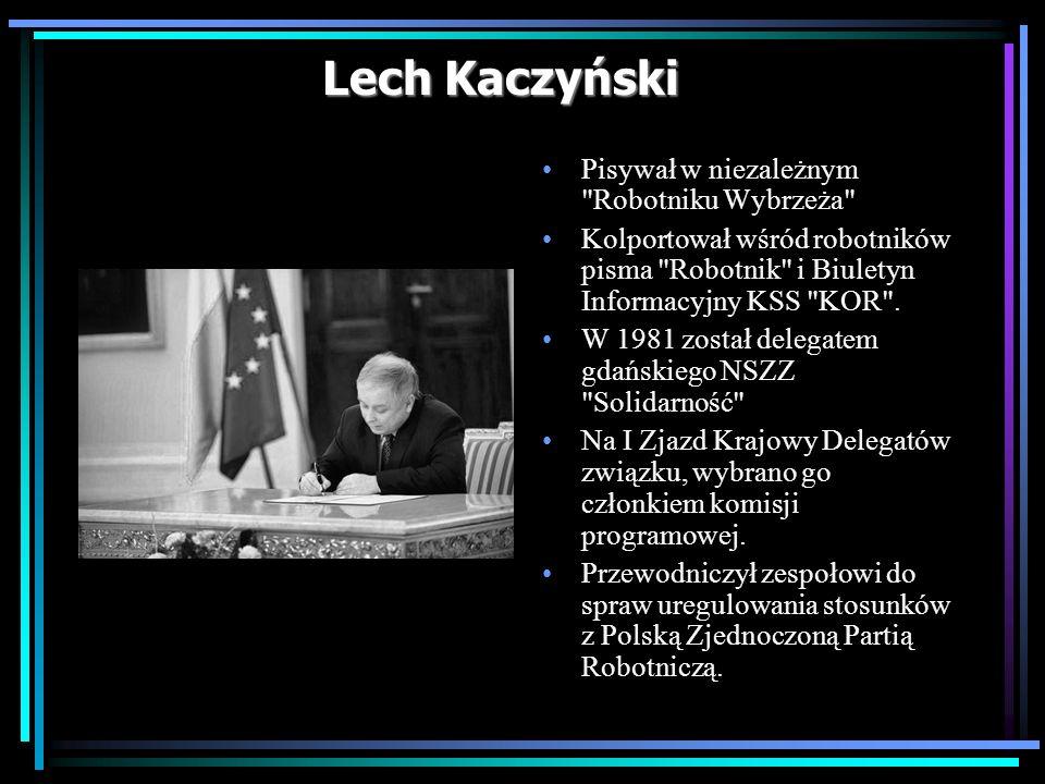 Lech Kaczyński Pisywał w niezależnym