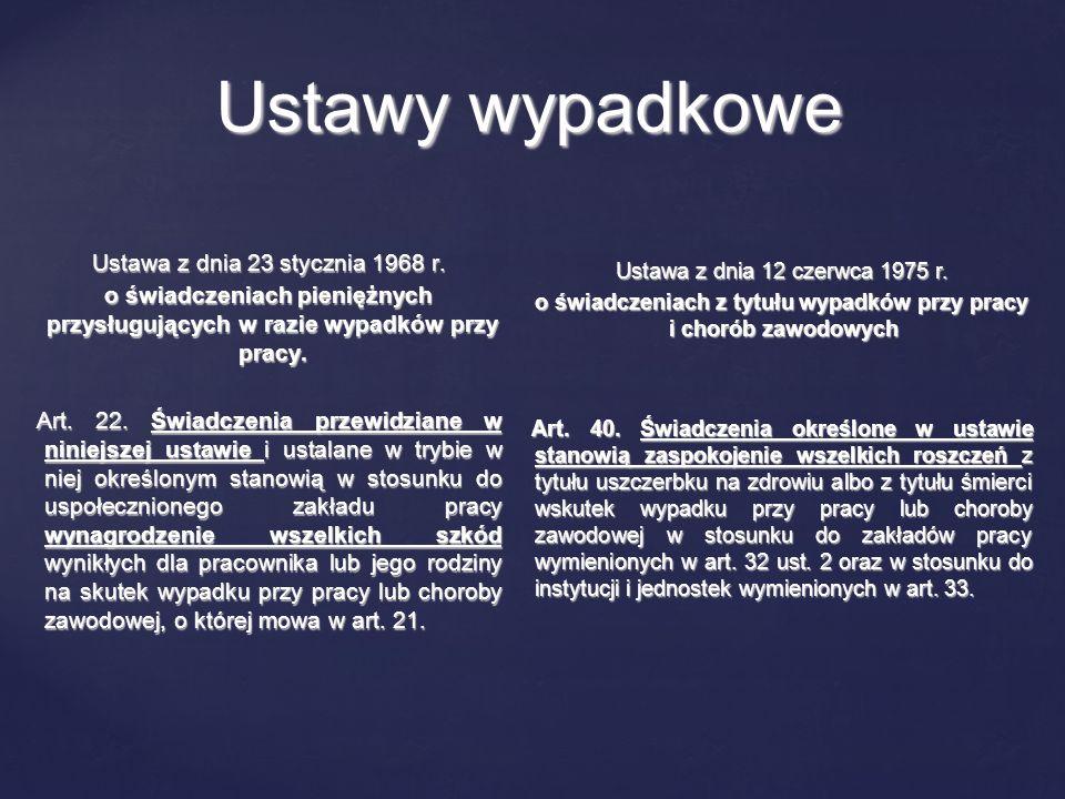 Uchylono art.40 w ustawie z 1975 r. Uchylono art.