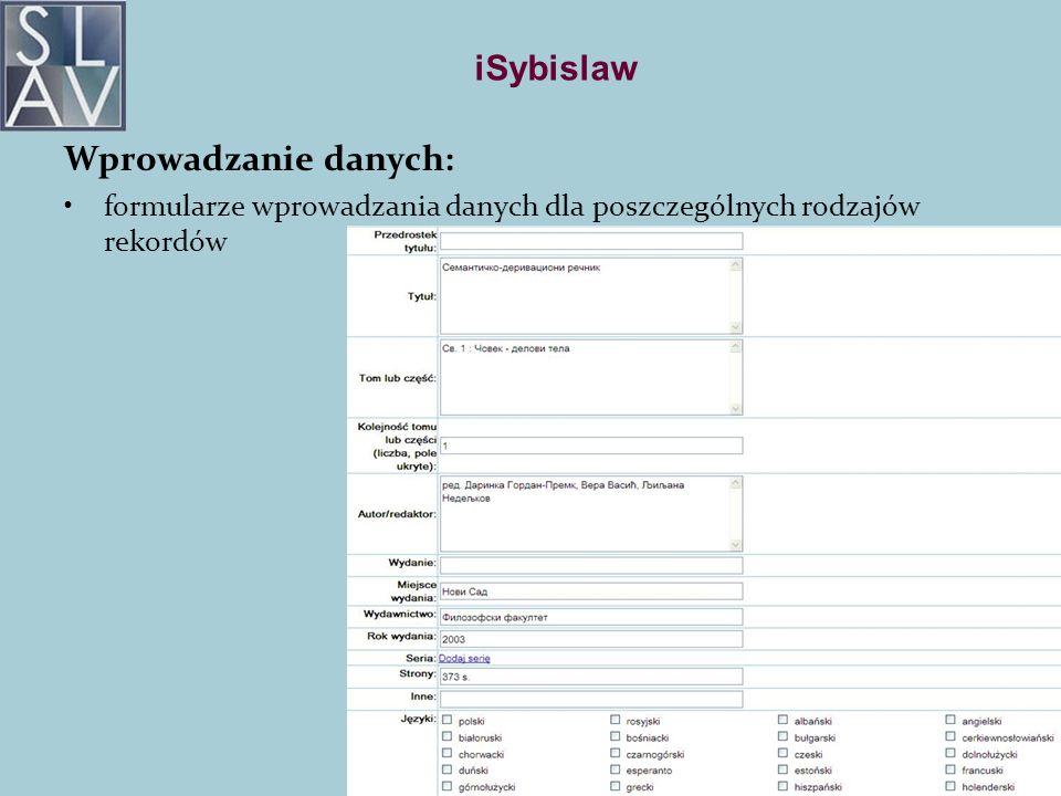 iSybislaw Wprowadzanie danych: formularze wprowadzania danych dla poszczególnych rodzajów rekordów