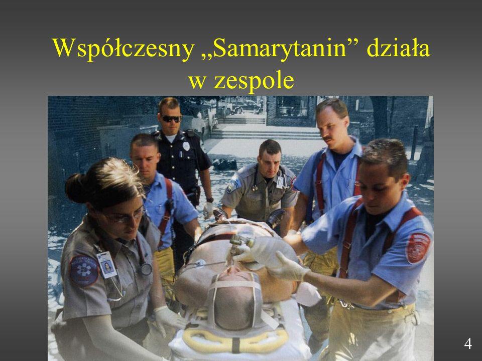 Współczesny Samarytanin działa w zespole 4