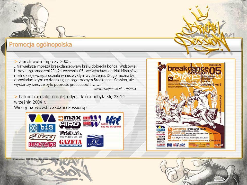Promocja ogólnopolska > Z archiwum imprezy 2005: Największa impreza breakdanceowa w kraju dobiegła końca.