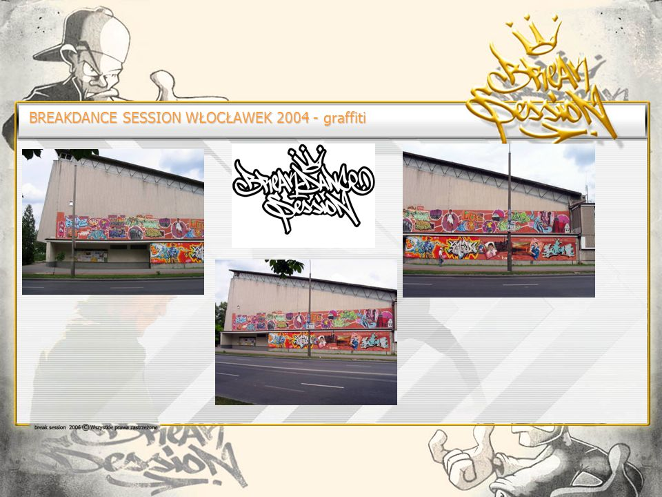 BREAKDANCE SESSION WŁOCŁAWEK 2004 - graffiti