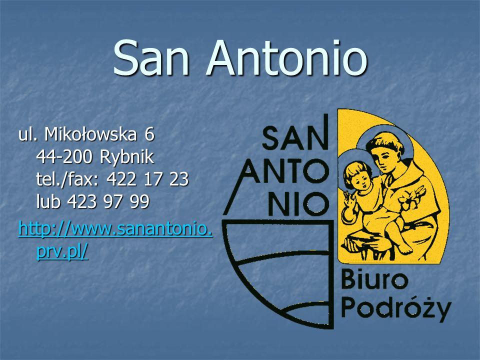 San Antonio ul. Mikołowska 6 44-200 Rybnik tel./fax: 422 17 23 lub 423 97 99 http://www.sanantonio. prv.pl/ http://www.sanantonio. prv.pl/