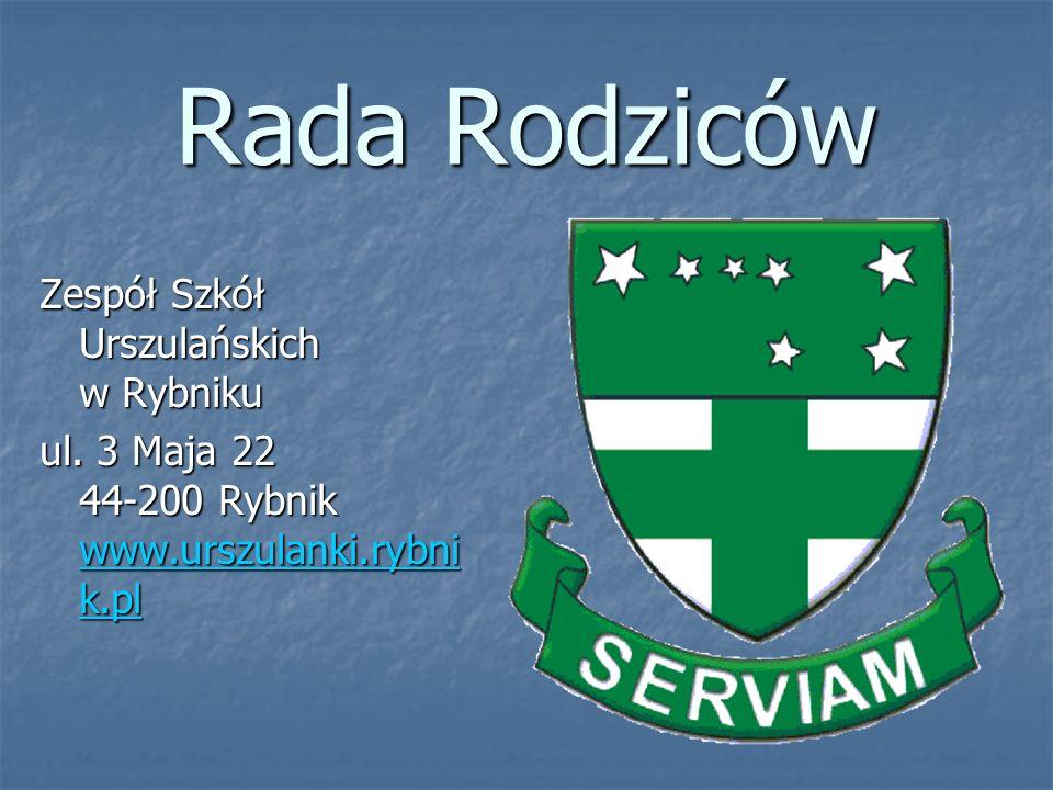 Rada Rodziców Zespół Szkół Urszulańskich w Rybniku ul. 3 Maja 22 44-200 Rybnik www.urszulanki.rybni k.pl www.urszulanki.rybni k.pl www.urszulanki.rybn