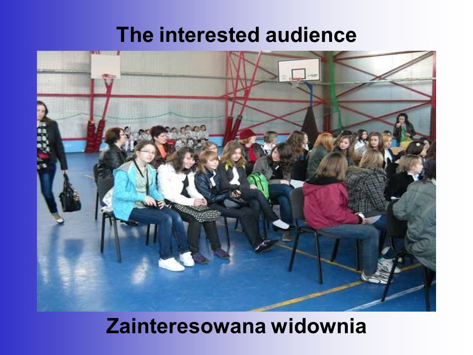 The interested audience Zainteresowana widownia