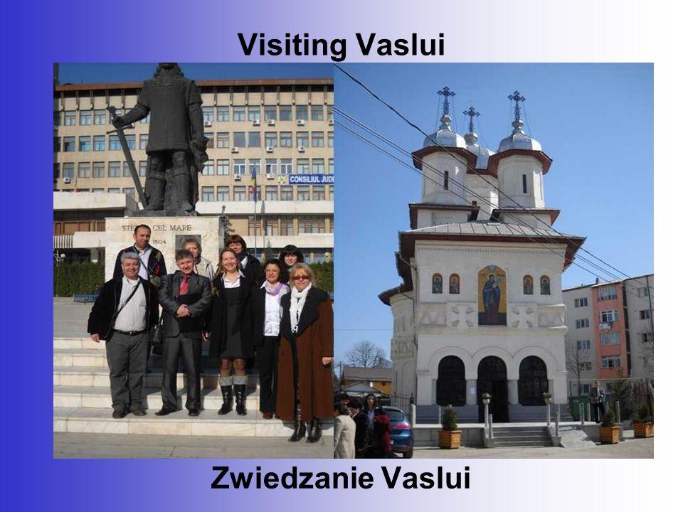 Visiting Vaslui Zwiedzanie Vaslui