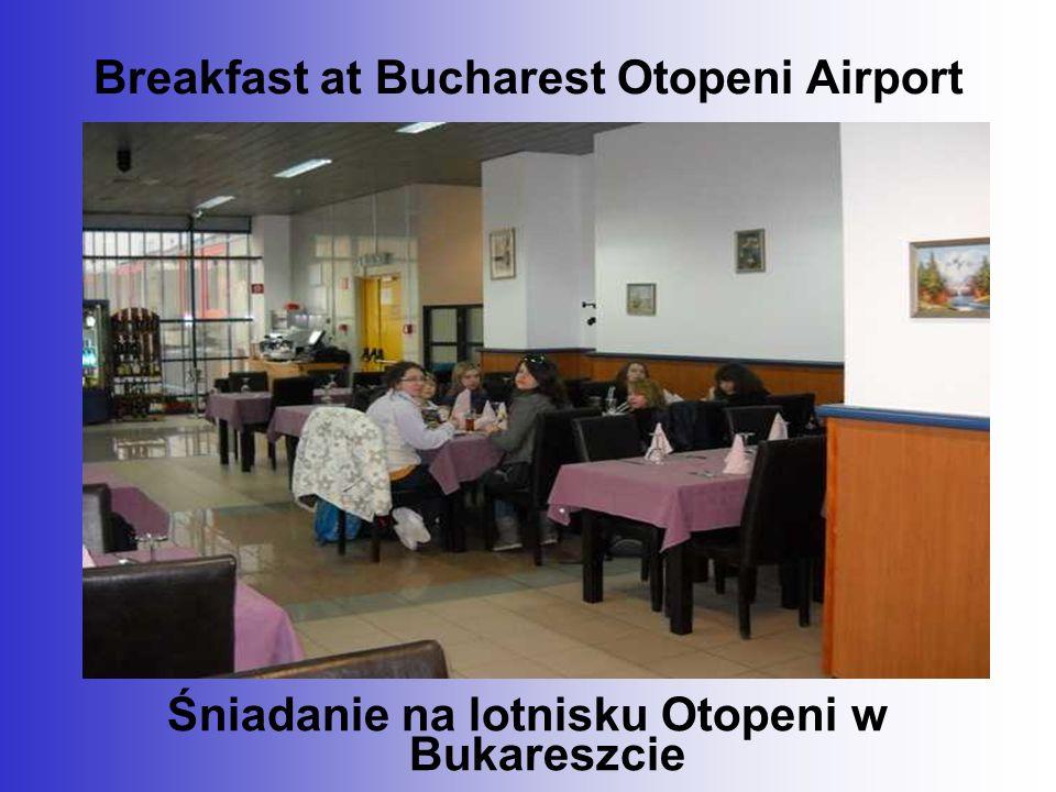 Breakfast at Bucharest Otopeni Airport Śniadanie na lotnisku Otopeni w Bukareszcie