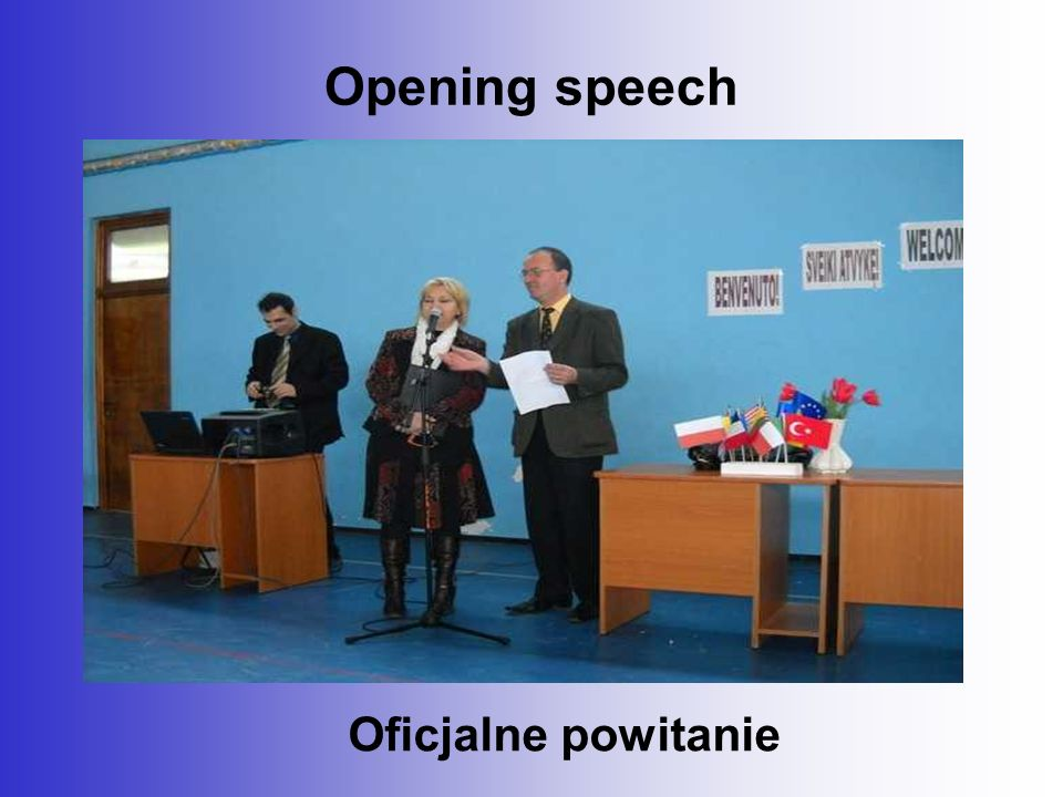 Opening speech Oficjalne powitanie