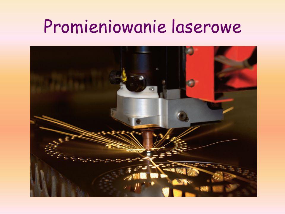 Promieniowanie laserowe