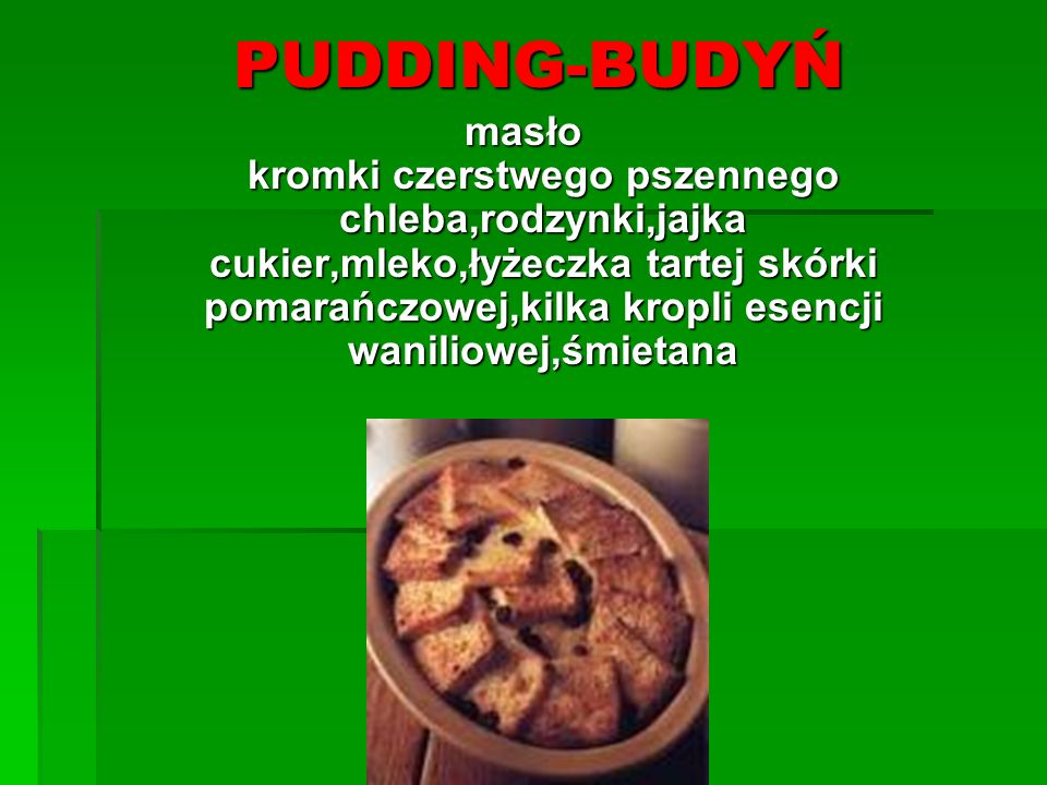 Yorkshire pudding - potrawa kuchni angielskiej, o nieznanym pochodzeniu, tradycyjnie przypisywana hrabstwu Yorkshire, znana i spożywana na terenie całej Wielkiej Brytanii.
