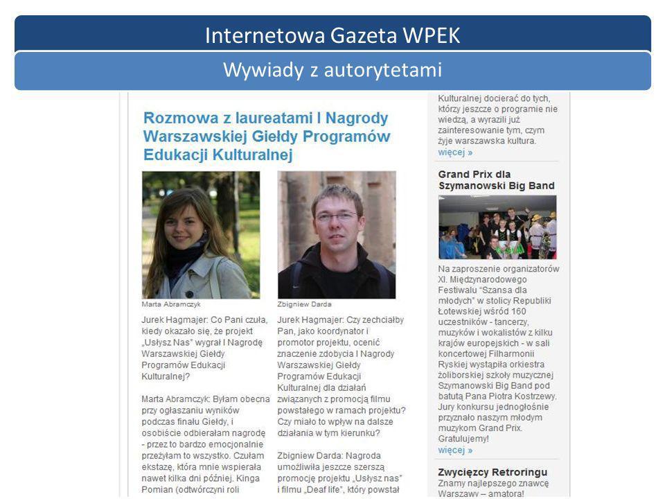 Internetowa Gazeta WPEK Wywiady z autorytetami