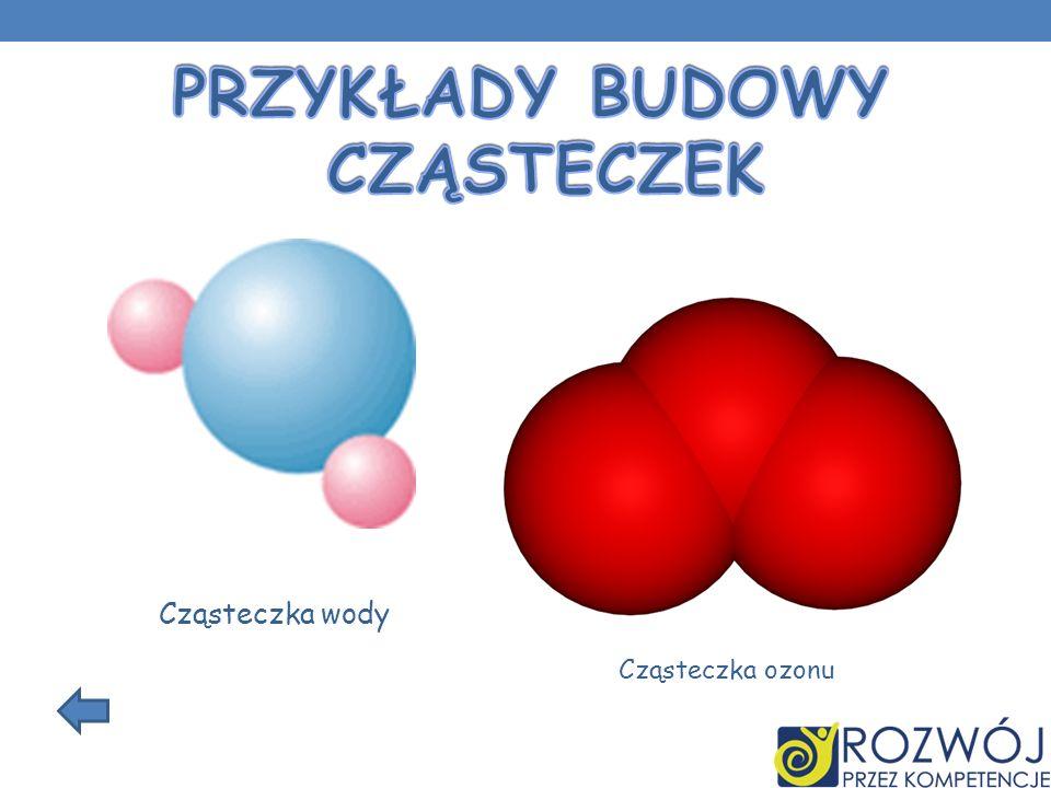 Cząsteczka wody Cząsteczka ozonu