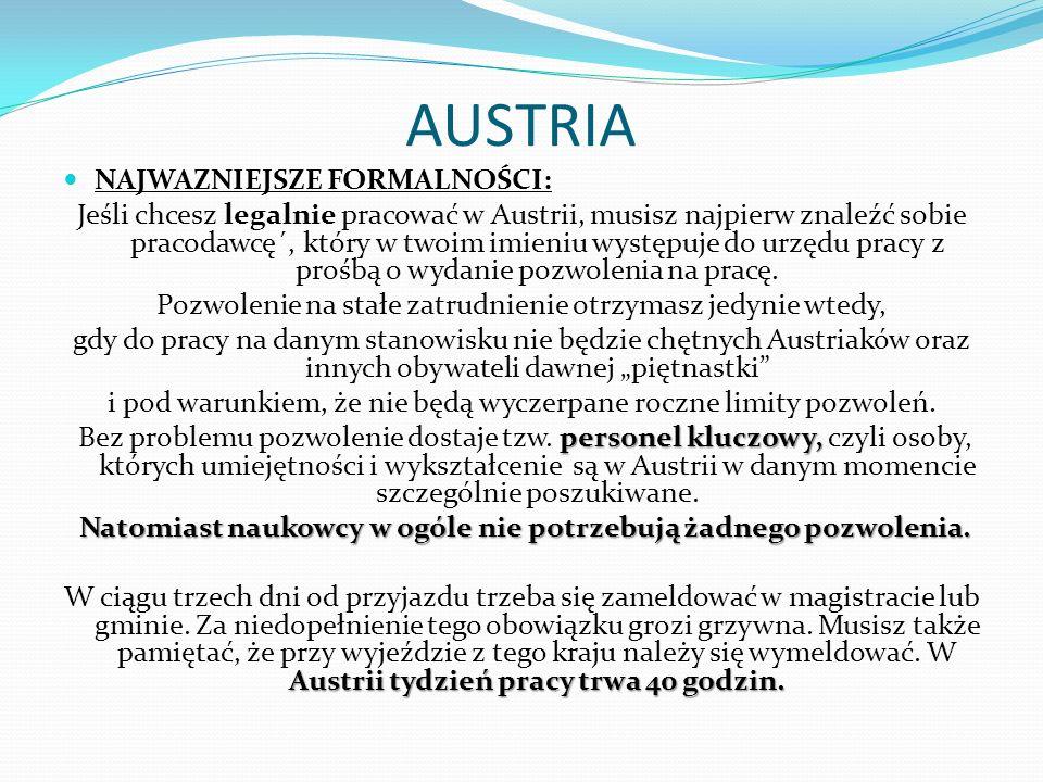 AUSTRIA NAJWAZNIEJSZE FORMALNOŚCI: Jeśli chcesz legalnie pracować w Austrii, musisz najpierw znaleźć sobie pracodawcę´, który w twoim imieniu występuj