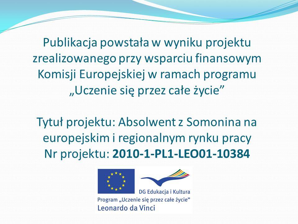 Publikacja powstała w wyniku projektu zrealizowanego przy wsparciu finansowym Komisji Europejskiej w ramach programu Uczenie się przez całe życie Tytu
