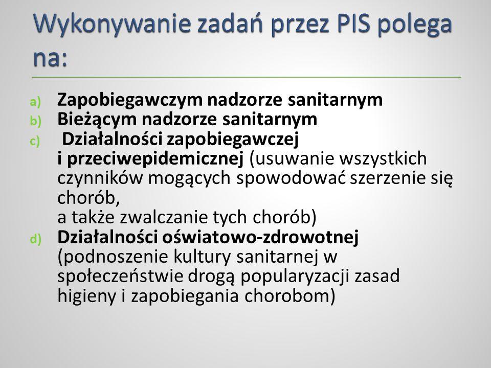 a) Zapobiegawczym nadzorze sanitarnym b) Bieżącym nadzorze sanitarnym c) Działalności zapobiegawczej i przeciwepidemicznej (usuwanie wszystkich czynni