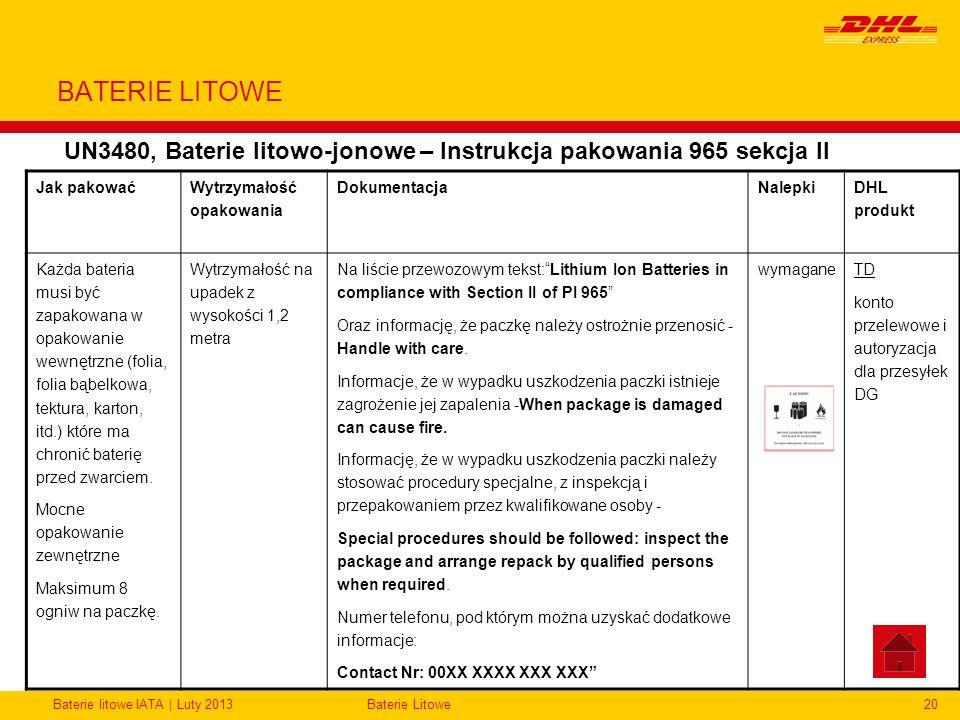 Baterie litowe IATA | Luty 2013Baterie Litowe20 BATERIE LITOWE UN3480, Baterie litowo-jonowe – Instrukcja pakowania 965 sekcja II Jak pakować Wytrzyma