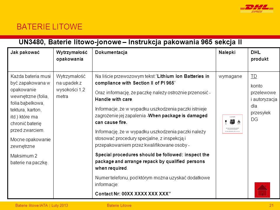 Baterie litowe IATA | Luty 2013Baterie Litowe21 BATERIE LITOWE UN3480, Baterie litowo-jonowe – Instrukcja pakowania 965 sekcja II Jak pakować Wytrzyma