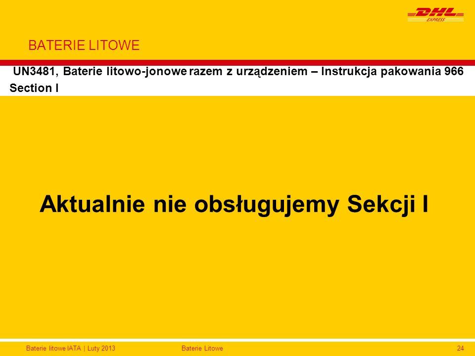 Baterie litowe IATA | Luty 2013Baterie Litowe24 BATERIE LITOWE UN3481, Baterie litowo-jonowe razem z urządzeniem – Instrukcja pakowania 966 Section I