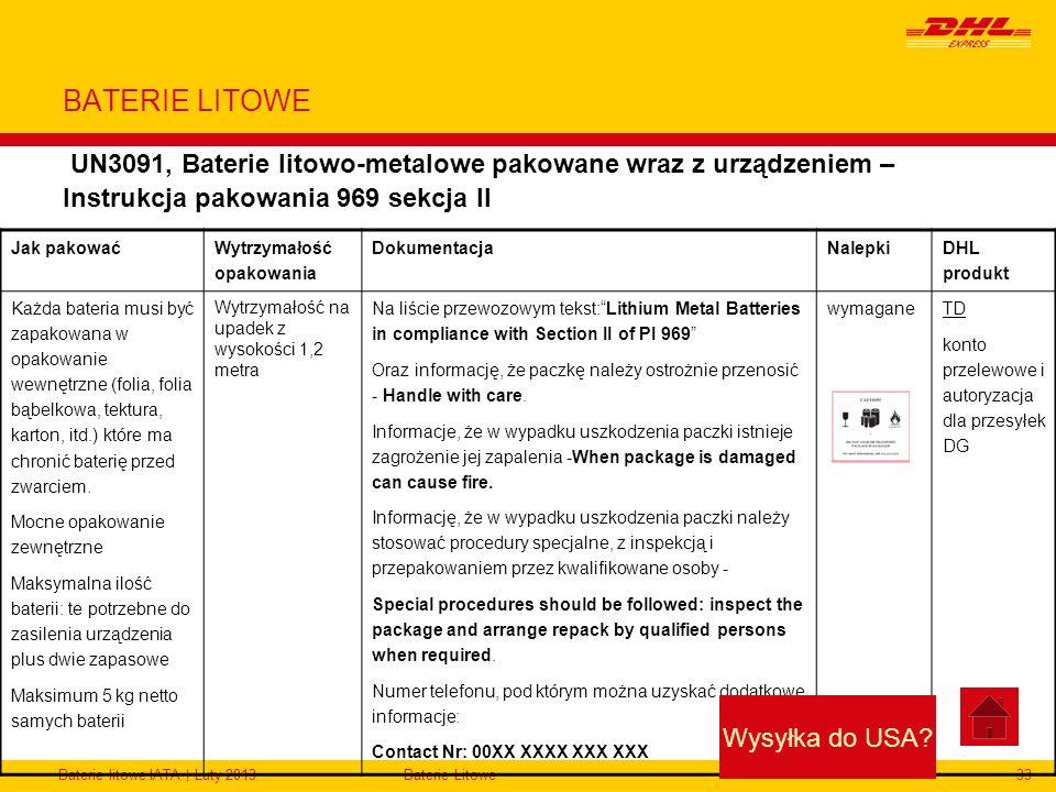 Baterie litowe IATA | Luty 2013Baterie Litowe33 BATERIE LITOWE UN3091, Baterie litowo-metalowe pakowane wraz z urządzeniem – Instrukcja pakowania 969