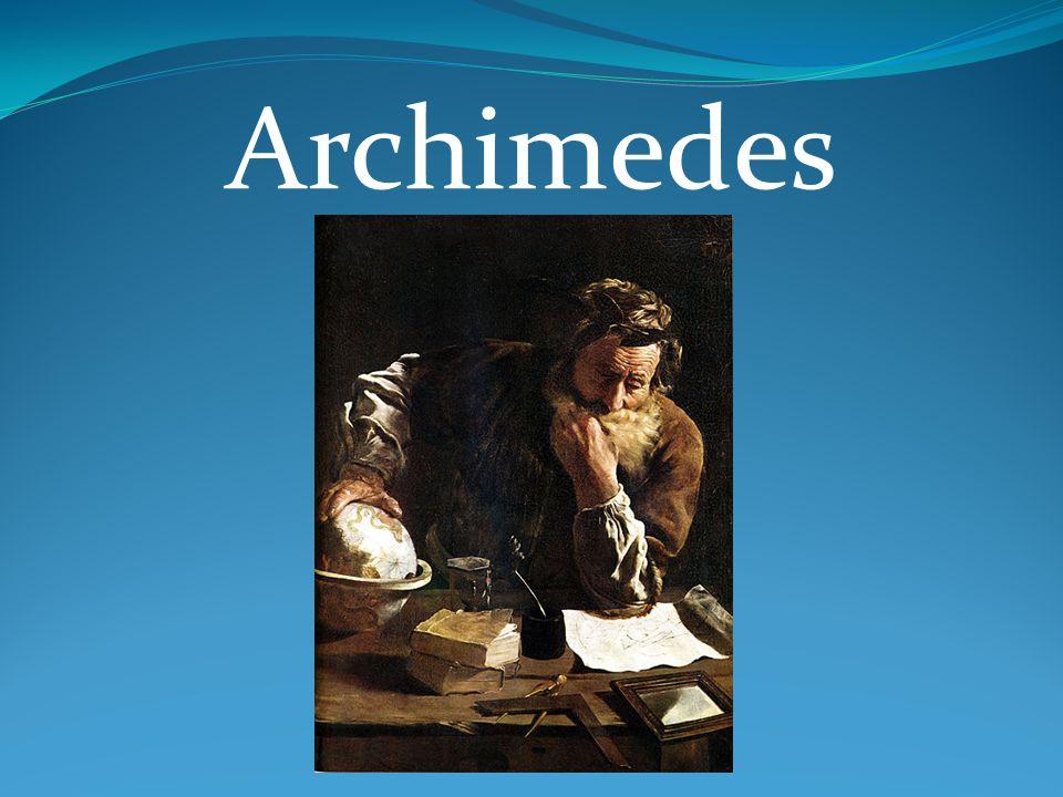 Archimedes z Syrakuz Archimedes z Syrakuz (gr.ρχιμήδης Συρακόσιος Archimedes ho Syrakosios; ok.