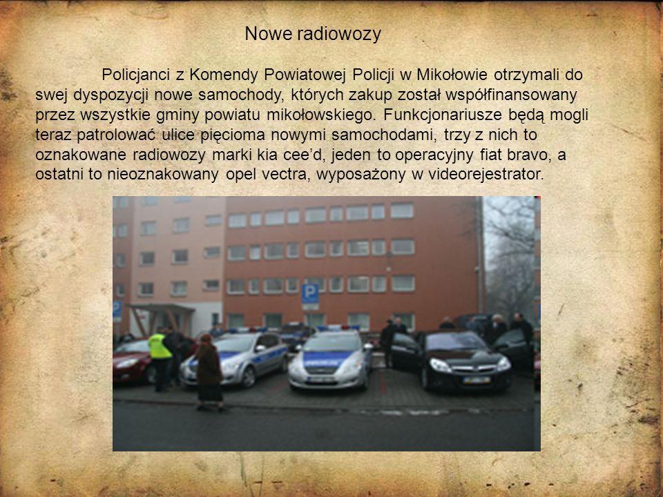 Nowe radiowozy Policjanci z Komendy Powiatowej Policji w Mikołowie otrzymali do swej dyspozycji nowe samochody, których zakup został współfinansowany