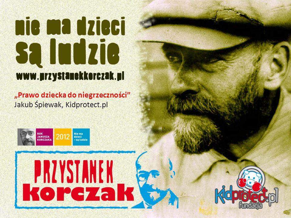 Prawo dziecka do niegrzeczności Jakub Śpiewak, Kidprotect.pl