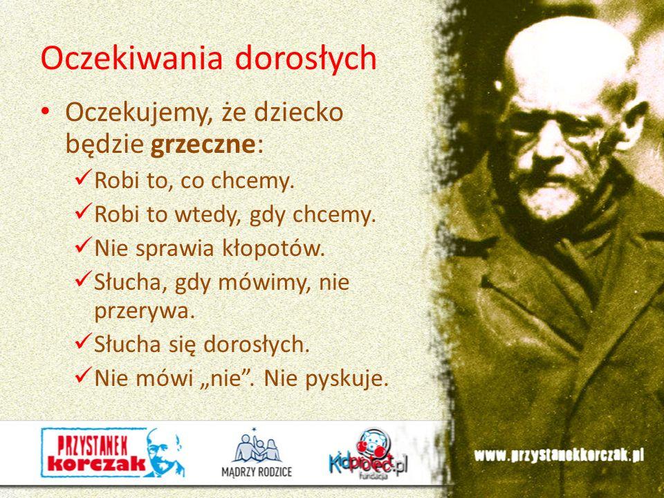 > Janusz Korczak wrote: Kiedy śmieje się dziecko, śmieje się cały świat.