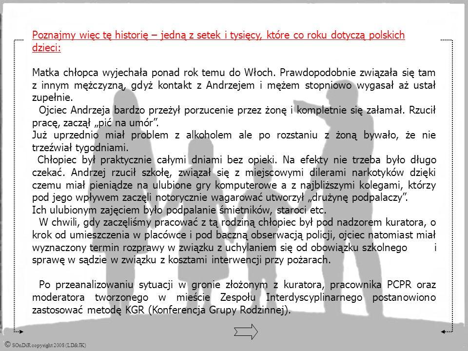 Historia Andrzeja – prawdziwa historia 16 letniego chłopaka, mieszkańca małego polskiego miasteczka.