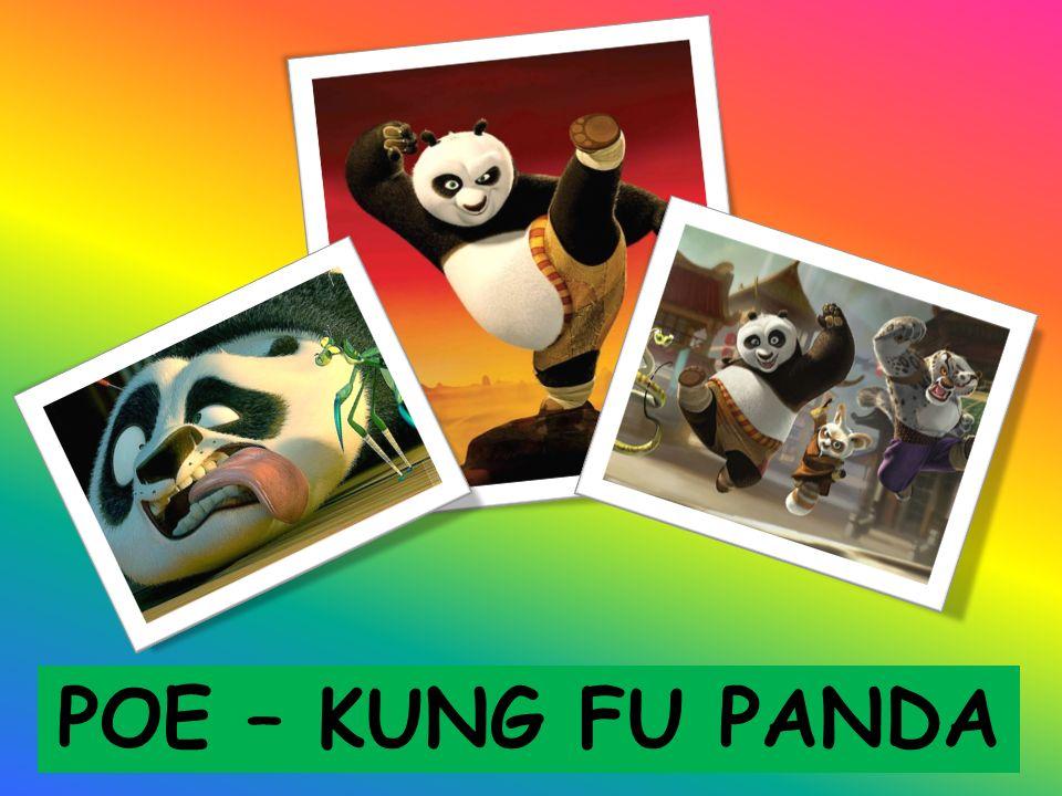 Jedyny miś Panda na świecie, który zna styl walki Kung – Fu. POE – KUNG FU PANDA