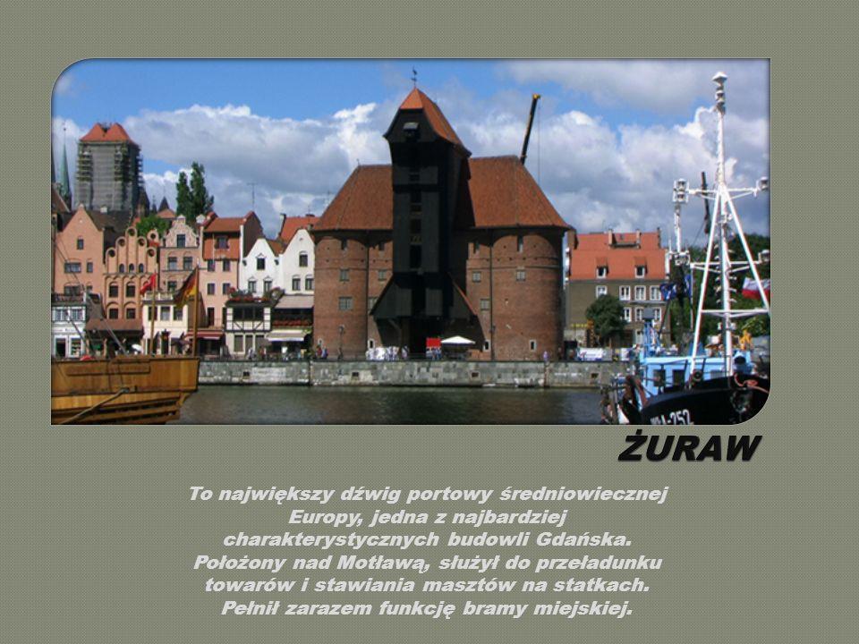 To największy dźwig portowy średniowiecznej Europy, jedna z najbardziej charakterystycznych budowli Gdańska.