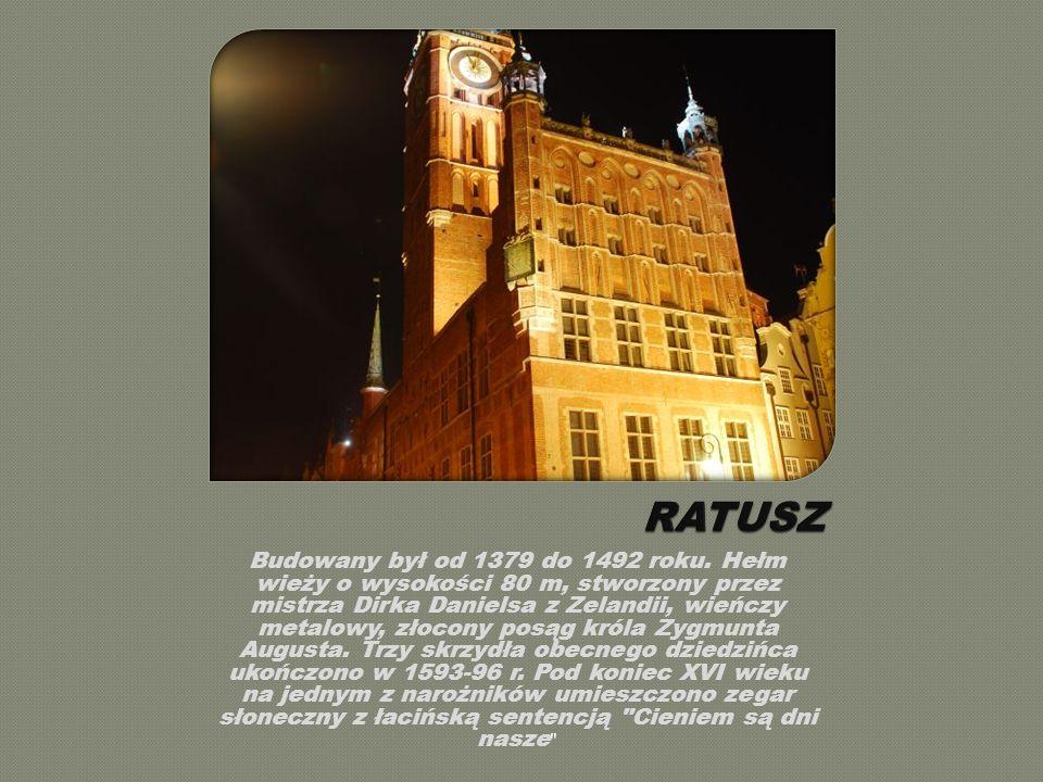 Zwana również arsenałem, to jeden z najokazalszych świeckich budynków renesansowej zabudowy Gdańska.