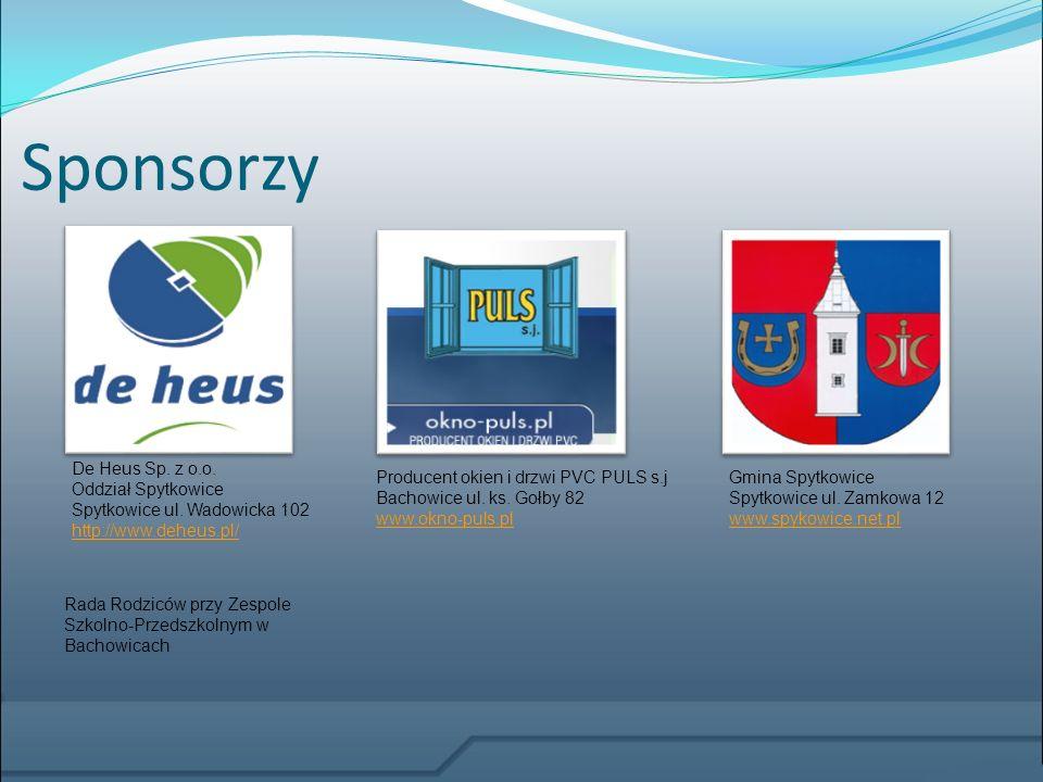 Sponsorzy De Heus Sp. z o.o. Oddział Spytkowice Spytkowice ul. Wadowicka 102 http://www.deheus.pl/ http://www.deheus.pl/ Producent okien i drzwi PVC P