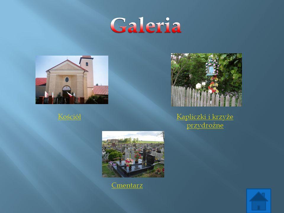 Kościół Kapliczki i krzyże przydrożne Cmentarz