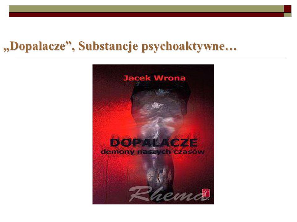 Dopalacze, Substancje psychoaktywne…