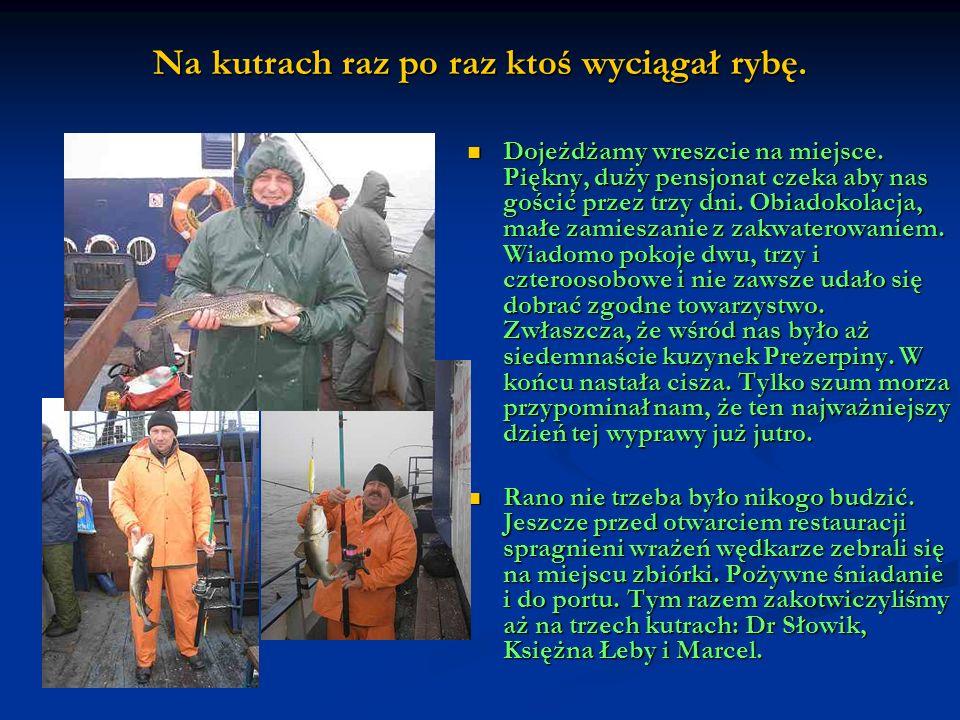 Szefowa Sopolu osobiście nadzorowała organizację wyprawy.