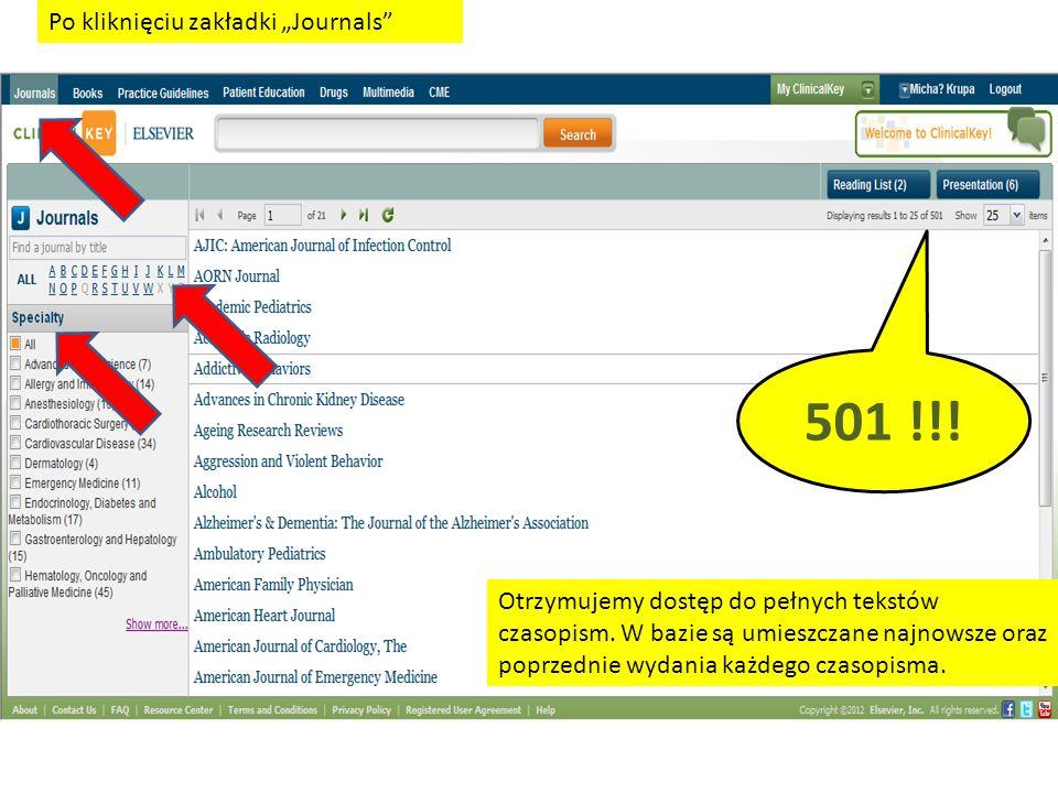 501 !!. Po kliknięciu zakładki Journals Otrzymujemy dostęp do pełnych tekstów czasopism.