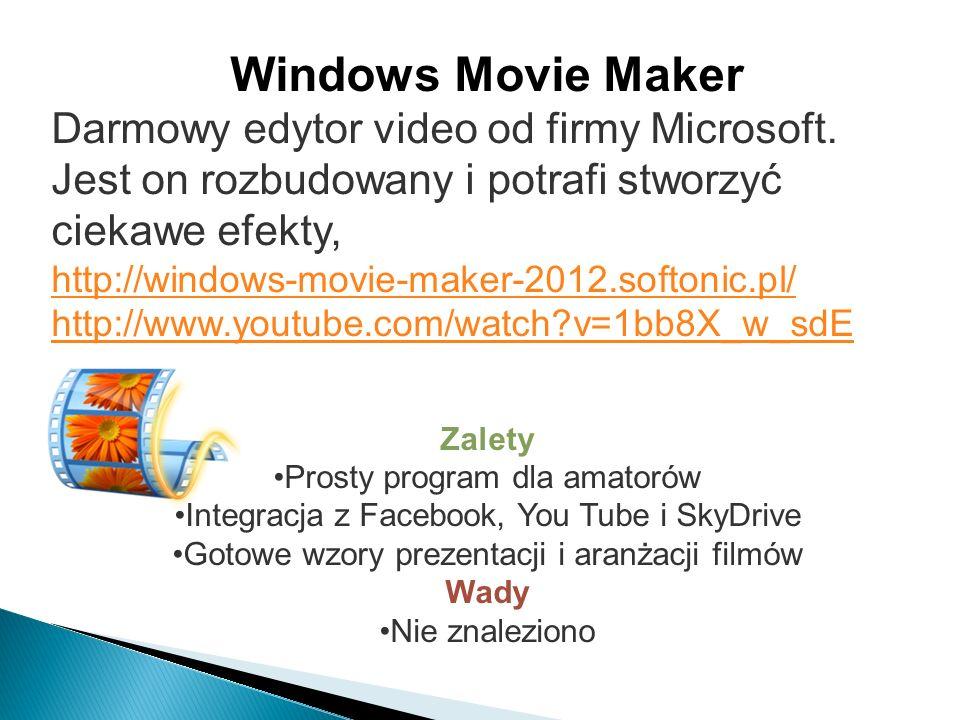 Windows Movie Maker Darmowy edytor video od firmy Microsoft. Jest on rozbudowany i potrafi stworzyć ciekawe efekty, http://windows-movie-maker-2012.so